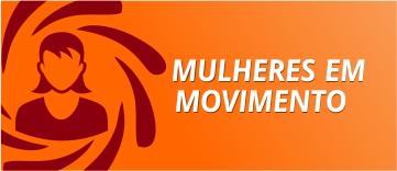mulheres em movimento.