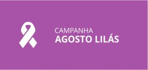 Campanha Agosto lilás
