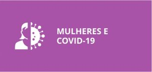MULHERES E COVID-19